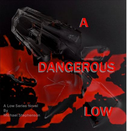 A Dangerous Low Book Cover