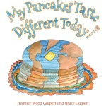An Interview with Heather and Bruce Galpert, Authors of My Pancakes Taste Different Today!