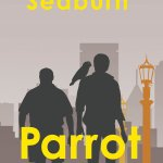An Interview with David B. Seaburn, Author of Parrot Talk