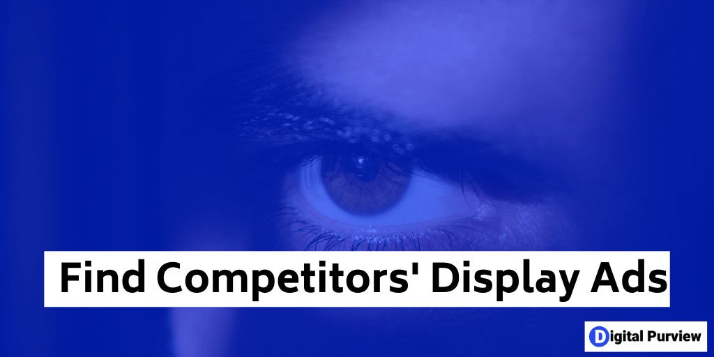 find competitors display ads