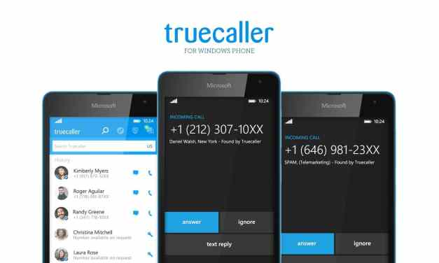 Truecaller Launches Redesigned App for Windows Phone 8 Now With Real-Time Spam Detection to Protect You From Telemarketers