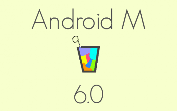 Android M (6.0) is on its way!