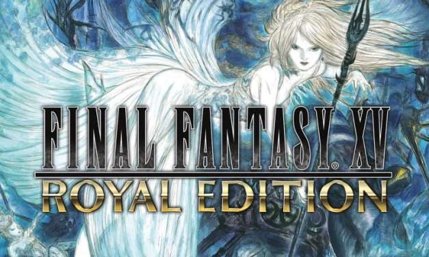 Final Fantasy XV Royal Edition Announced for PC, PS4 and Xbox One