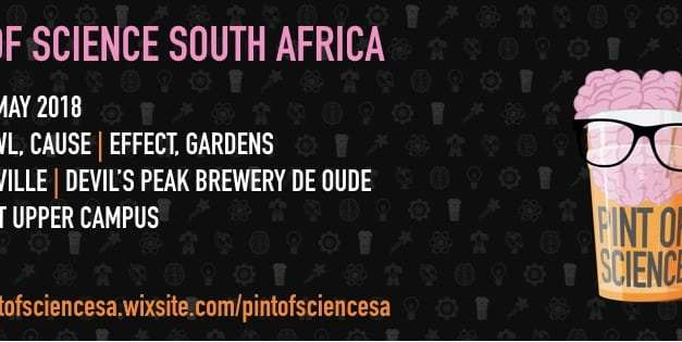 UCT to Host Third Venue at This Year's 3 Night Pint Of Science Festival