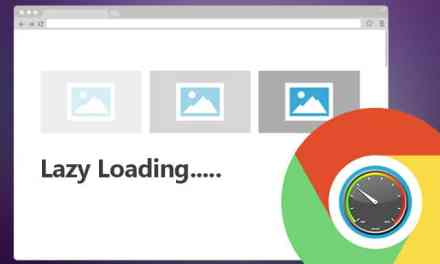 Faster Page Load Times for Chrome as Google Look Towards 'Lazy Loading'