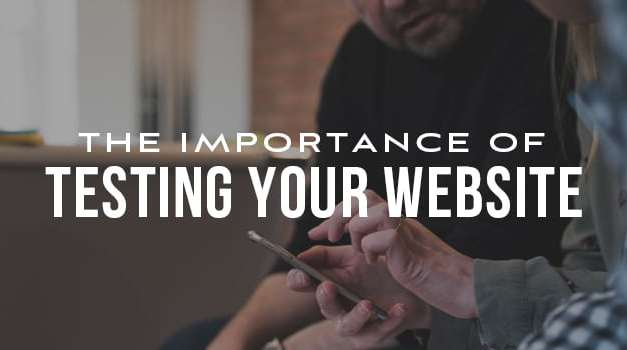 Website Testing: What it Means for Your Business