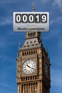 Lontooseen muuttoon on enää 19 päivää