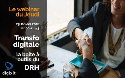 [REPLAY 25/01/2018] Transformation digitale : la boîte à outils du DRH