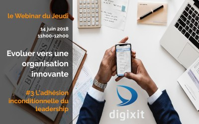 [REPLAY 14/06/2018]  Evoluer vers une organisation innovante #Episode3 L'adhésion du leadership