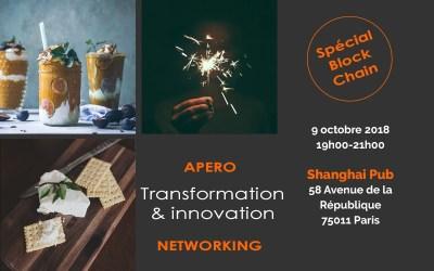 Apero Networking – Transformation Innovation 11ème édition / thème : BLOCKCHAIN