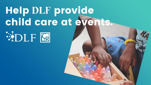 Help DLF provide child care at events.