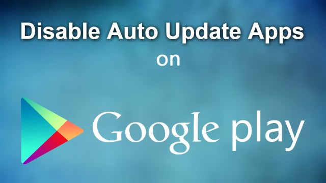 Turn off Auto app updates on Android and save your mobile