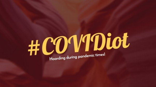 Covidiot: Those hoarding during pandemic times have a new name - Digpu