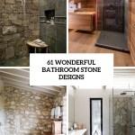 61 Wonderful Stone Bathroom Designs Digsdigs