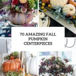 70 Amazing Fall Pumpkin Centerpieces Digsdigs