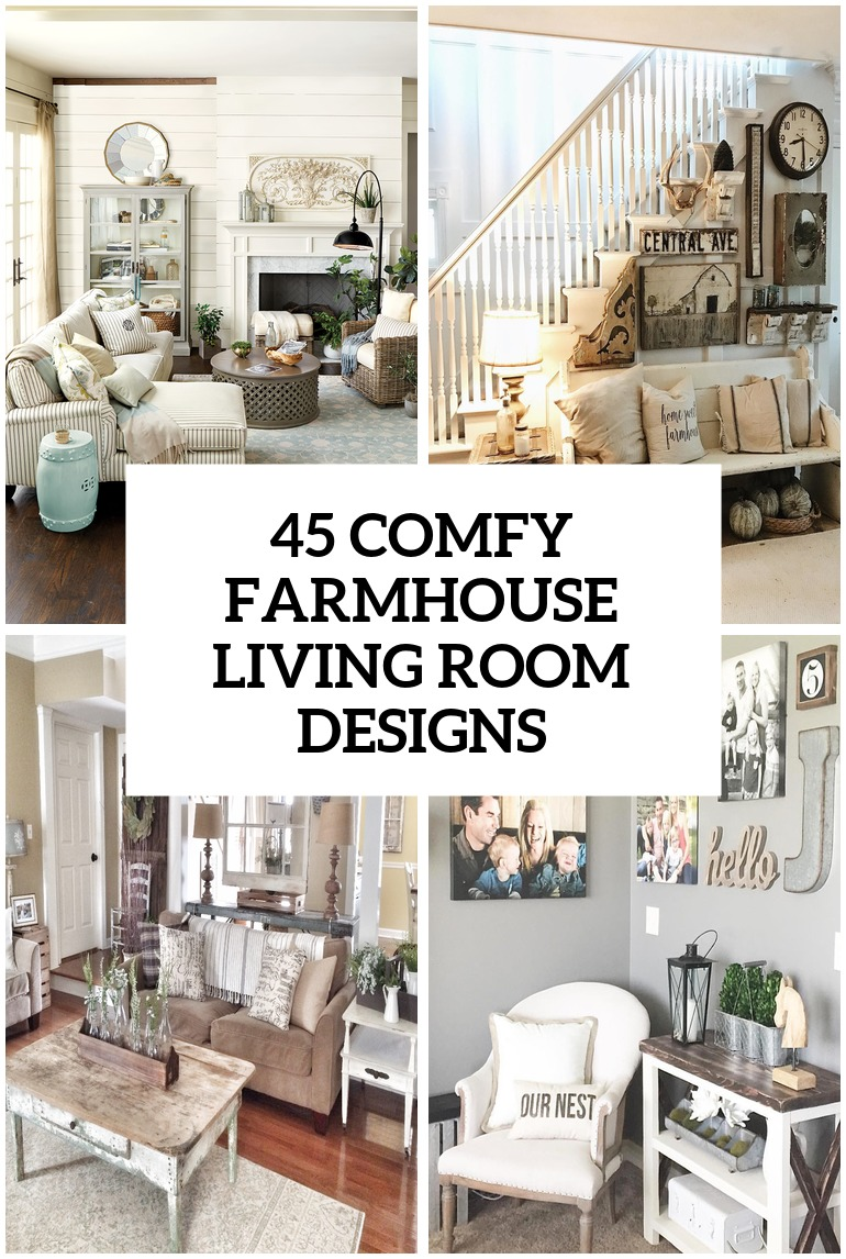 45 Comfy Farmhouse Living Room Designs To Steal - DigsDigs