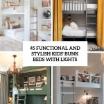 45 Functional And Stylish Kids Bunk Beds With Lights Digsdigs