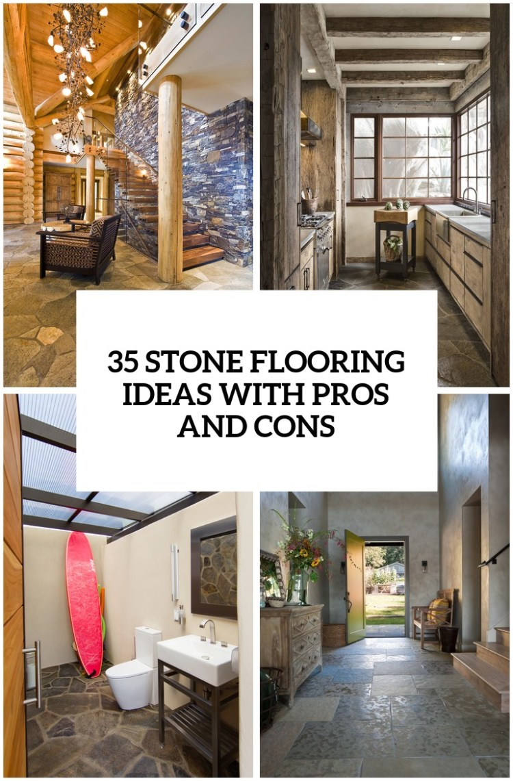 35 Stone Flooring Ideas With Pros And Cons Digsdigs