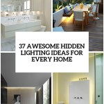 37 Awesome Hidden Lighting Ideas For Every Home Digsdigs