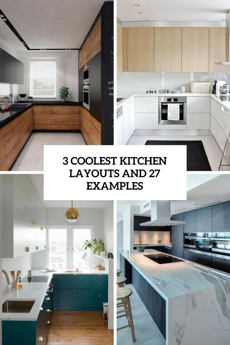 3 Coolest Kitchen Layouts With 27 Examples DigsDigs