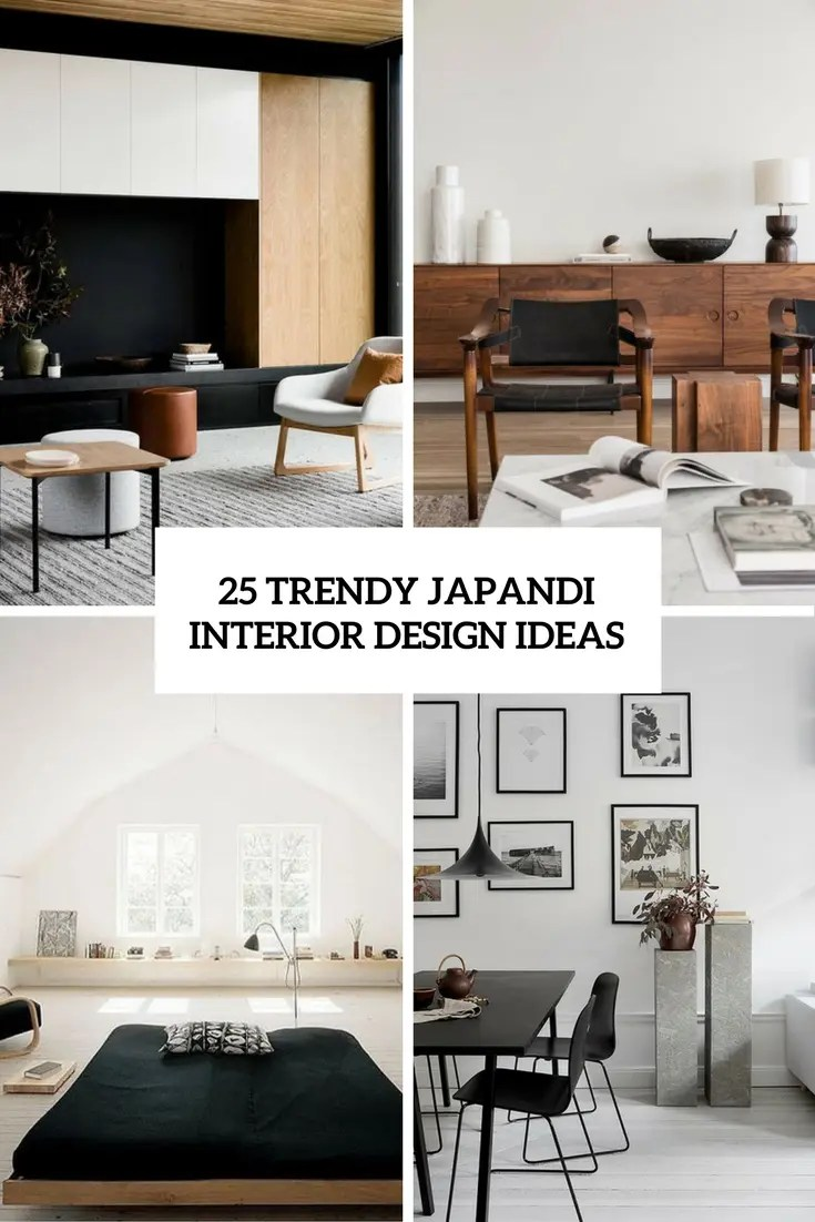 25 Trendy Japandi Interior Design Ideas DigsDigs