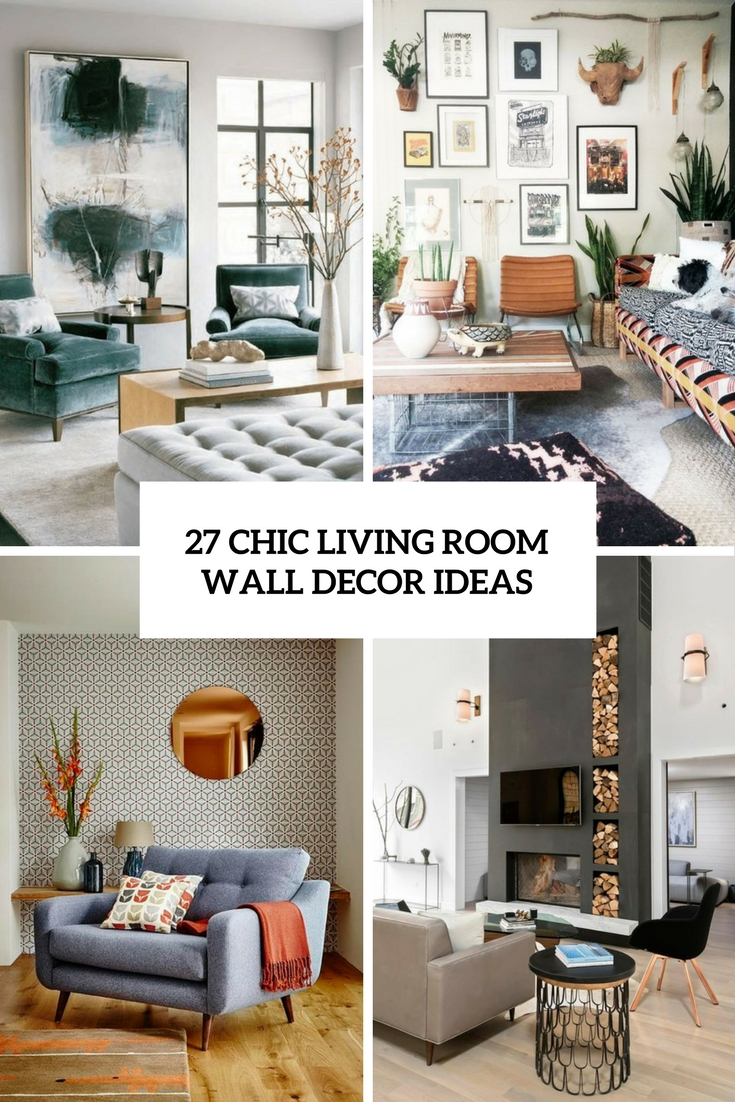 27 Chic Living Room Wall Decor Ideas - DigsDigs on Decorative Wall Sconces For Living Room Ideas id=75062