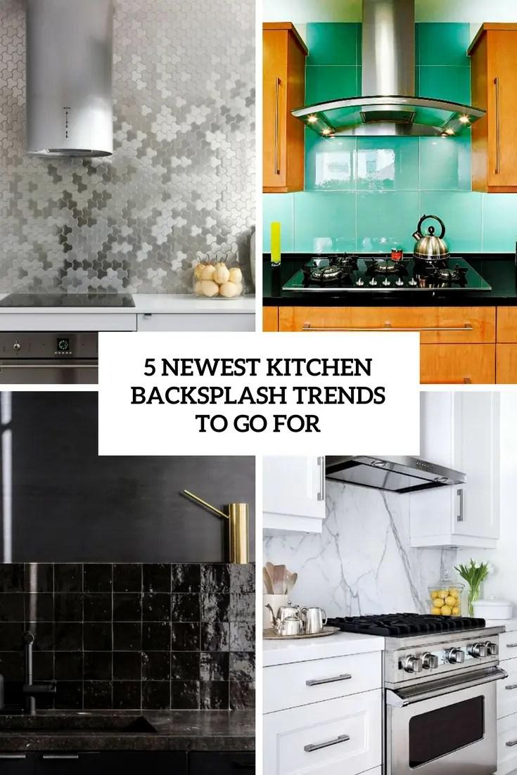 5 newest kitchen backsplash trends to