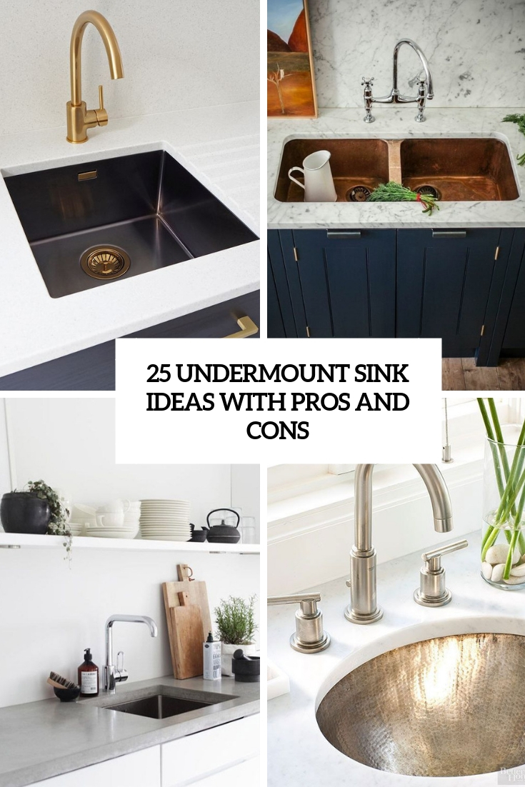 25 undermount sink ideas with pros and