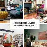 25 Eclectic Living Rooms Done Right Digsdigs