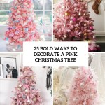 25 Bold Ways To Decorate A Pink Christmas Tree Digsdigs