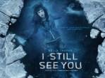Sinopsis Film I Still See You: Bersatunya Alam Kehidupan dan Kematian