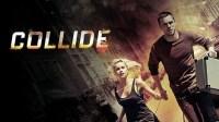 Sinopsis Film Collide: Kembali Berurusan dengan Narkoba Demi Kekasih