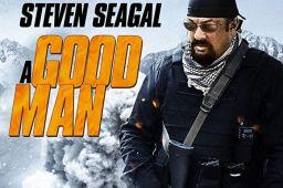Film A Good Man: Dibintangi Steven Seagel Berkisah Tentang Penculikan dan Mafia