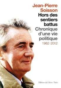 Jean-Pierre Soisson, ses sentiers  de la mémoire
