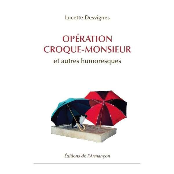 operation-croque-monsieur