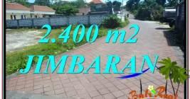 JUAL TANAH di JIMBARAN BALI 2,400 m2 di Jimbaran Uluwatu
