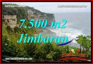 TANAH DIJUAL di JIMBARAN BALI 7,500 m2  Tebing tepi Pantai