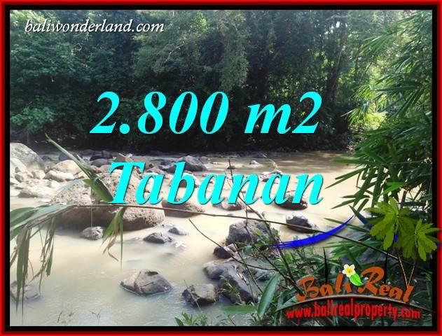 JUAL Murah Tanah di Tabanan Bali 2,800 m2  View Kebun dan Sungai