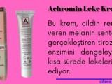 Achromin leke kremi nedir / ne işe yarar?