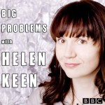 Big Problems with Helen Keen