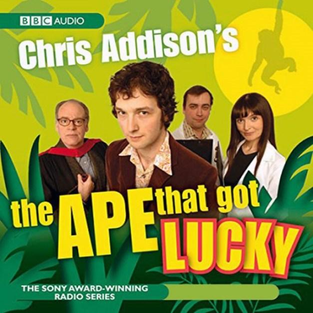 Chris Addison's The Ape That Got Lucky