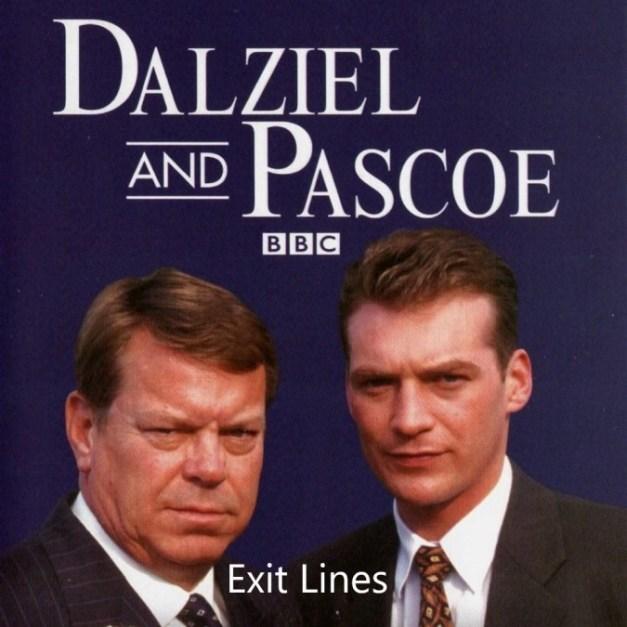 Dalziel & Pascoe – Exit Lines