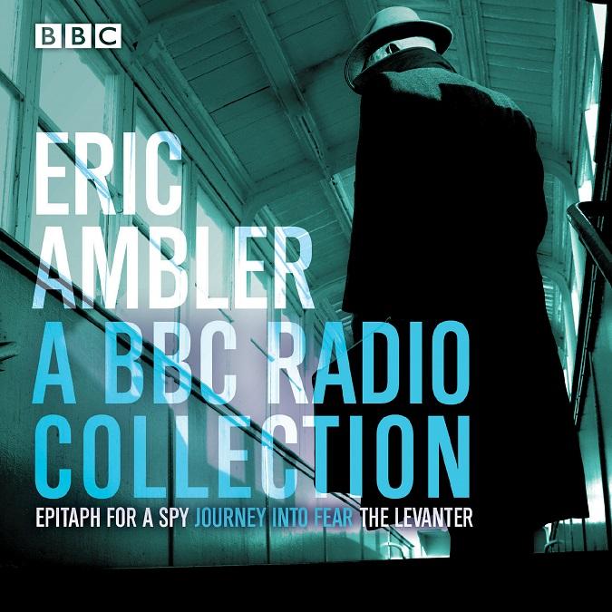 Eric Ambler – BBC Radio Collection