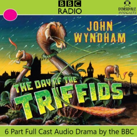 John Wyndham – The Day of the Triffids
