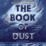 La Belle Sauvage [1] The Book of Dust