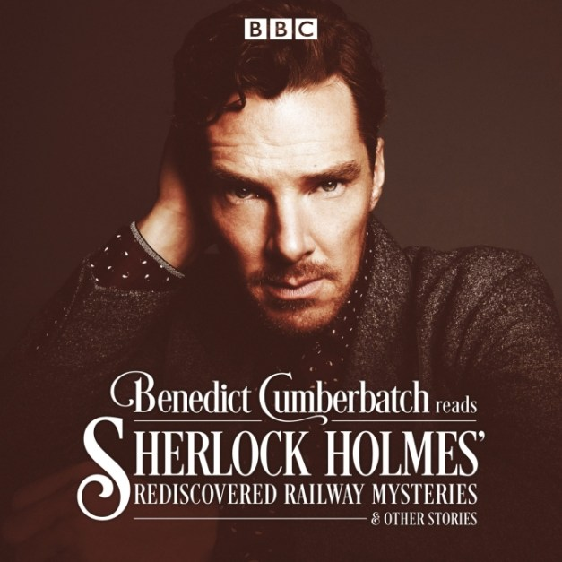 Sherlock Holmes: The Rediscovered Railway Mysteries