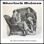 Sherlock Holmes – The Old Court Radio Company