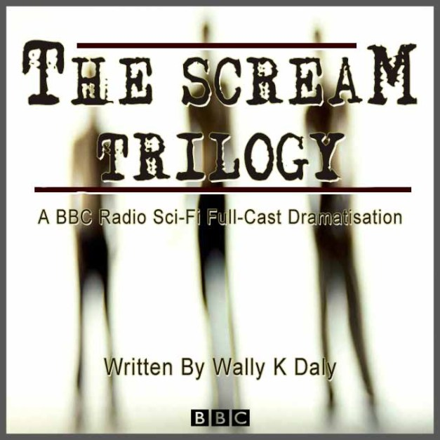 The Scream Trilogy – Wally K Daly