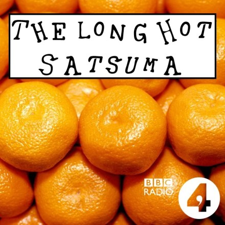 The Long Hot Satsuma