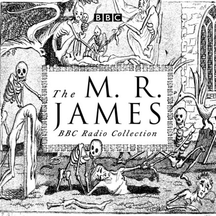 The M. R. James BBC Radio Collection